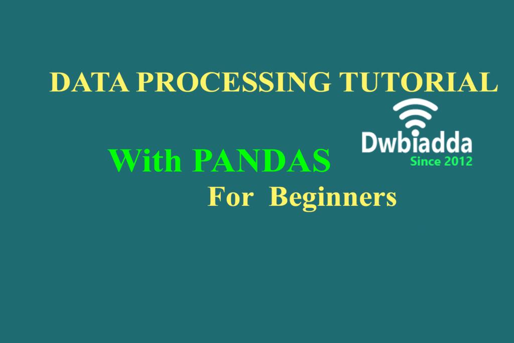 Pandas Tutorial for beginners