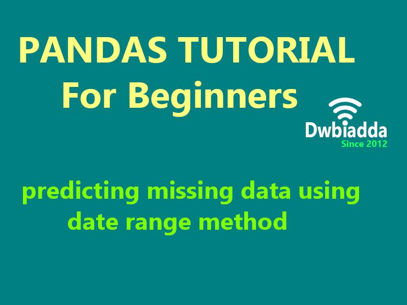 predicting data using date range method in python pandas
