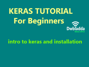 intro to keras and installation