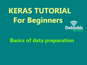 basics of data preparation using keras