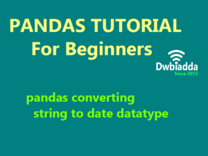 pandas converting string to date datatype