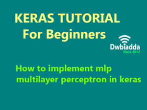 how to implement mlp multilayer perceptron in keras